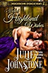 Wicked Highland Wishes (Highlander Vows: Entangled Hearts, #2)