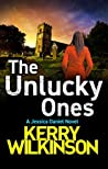 The Unlucky Ones (Jessica Daniel, #14)