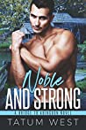 Noble and Strong (A Bridge to Abingdon #5)