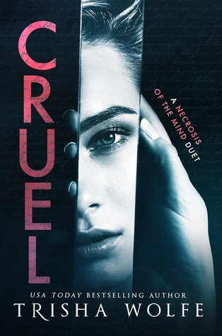 Cruel (A Necrosis of the Mind Duet #1)
