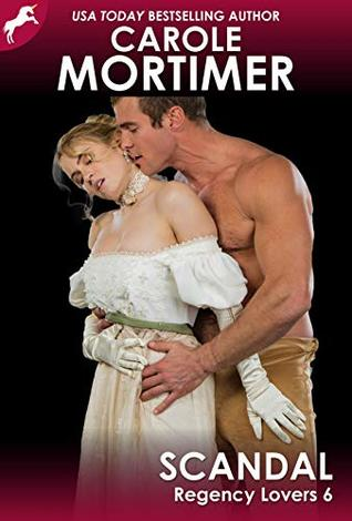 Scandal (Regency Lovers 6)