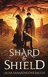 Shard & Shield (Shard of Elan, #1)