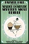 Parnell Hall Presents Malice Domestic: Mystery Most Edible