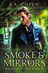 Smoke & Mirrors (Hellbent Halo #2)