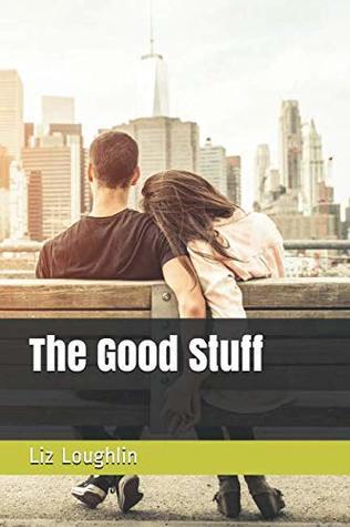 The Good Stuff (Big Apple Advocacy) Liz Loughlin