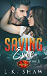 Saving Evie (A Brotherhood Protectors Novella)
