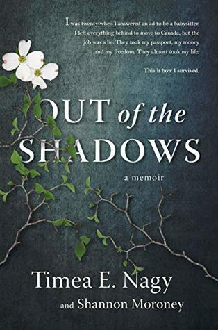 Out of the Shadows by Timea E. Nagy