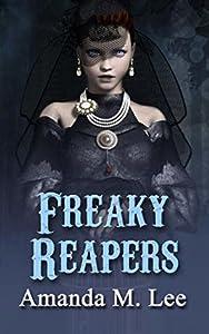 Freaky Reapers (A Mystic Caravan Mystery, #8)