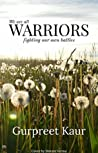 Warriors: We all are warriors fighting our own battles
