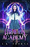 Dragon Academy (Dragon Riders Academy Book 1)