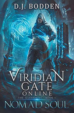 Nomad Soul (Viridian Gate Online: The Illusionist)