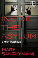 Inside The Asylum (Kathy Ryan, #3)