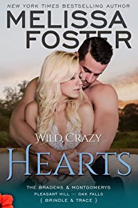Wild, Crazy Hearts (The Bradens & Montgomerys: Pleasant Hill - Oak Falls, #4)