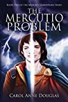 The Mercutio Problem (The Merlin's Shakespeare Series Book 2)