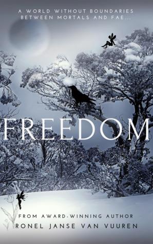 Freedom (Faery Tales, #5)