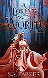 A Token's Worth (Spawn of Darkness Book 1)