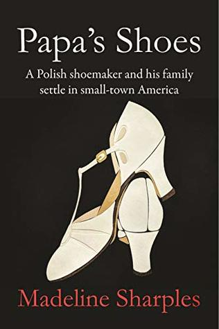 Papa's Shoes by Madeline Sharples