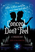 Conceal, Don't Feel (A Twisted Tale: Frozen)