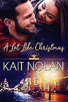 A Lot Like Christmas (Wishful, #11)