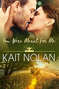 You Were Meant For Me (Wishful Romance, #10)