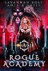 Rogue Academy:  Part 1 (Rogue Vampire Academy #1)