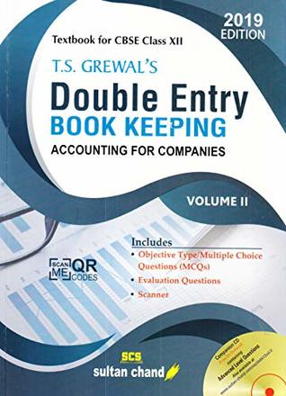 T.S. Grewal's Double Entry Book Keeping (Accounting for Companies): Textbook for CBSE Class 12 - Vol. 2