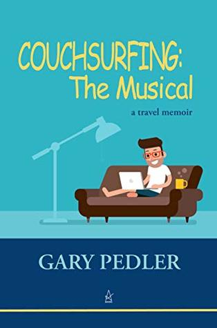 Couchsurfing: The Musical