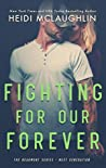 Fighting For Our Forever (Beaumont: Next Generation, #4)