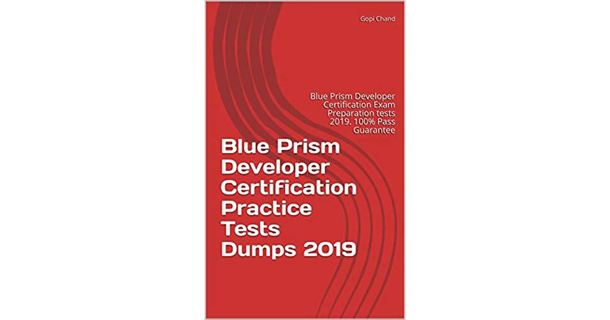 Blue Prism Developer Certification Practice Tests Dumps 2019: Blue