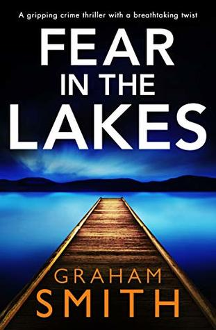 Fear in the Lakes