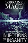 Injections of Insanity: A dark and gritty crime series that pulls no punches (DI Sterling Book 3)