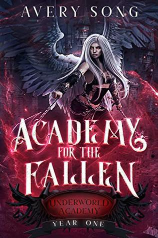Academy For The Fallen by Avery Song