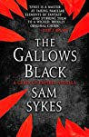 The Gallows Black (The Grave of Empires)