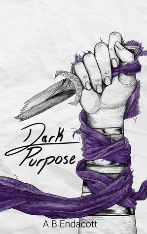 Dark Purpose (Dark Trilogy book 2)