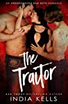 The Traitor, An Underground Bad Boys Series