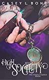 High Society (The High Stakes Saga #3)