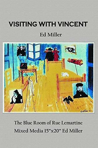 Visiting With Vincent Ed Miller