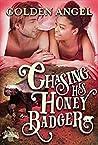 Chasing His Honey Badger (Big Bad Bunnies Book 5)