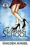 The Venus School of Sex (Venus Rising, #1)