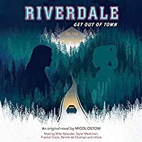 Get Out of Town (Riverdale, #2)