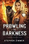 Prowling the Darkness: A Rayden Valkyrie Tale
