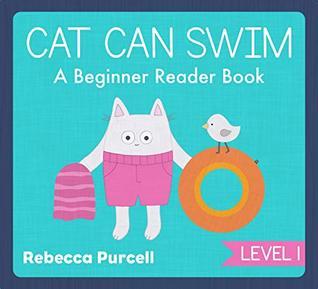 Cat Can Swim by Rebecca Purcell