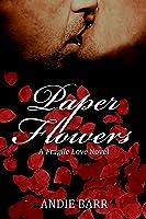 Paper Flowers (Fragile Love #1)
