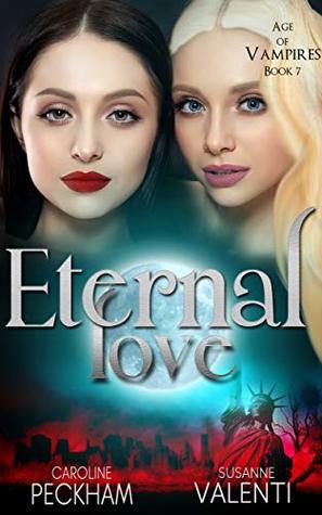 Eternal Love (Age of Vampires #7)