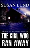 The Girl Who Ran Away (A McClintock-Carter Crime Thriller #4; The Girl Who Ran Trilogy #1)