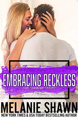 Embracing Reckless by Melanie Shawn