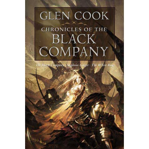 Download Chronicles Of The Black Company The Chronicles Of The Black Company 1 3 By Glen Cook