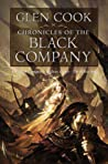 Chronicles of the Black Company (The Chronicles of the Black Company, #1-3) by Glen Cook