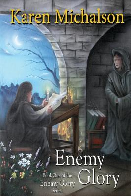 Enemy Glory by Karen Michalson
