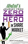 Abdul's Journey from Zero to Hero in the Share Market ebook review